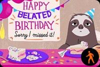 Happy Belated Birthday By Hallmark Background